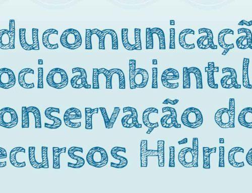 Publicação divulga ferramentas de educomunicação para atuação na conservação dos recursos hídricos